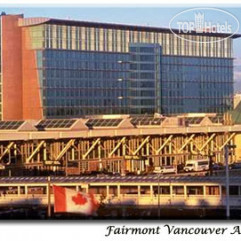 The Fairmont Vancouver Airport 4*