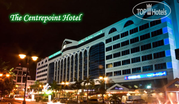 ���� The Centrepoint Hotel 4* / ������ / ������-����-�������