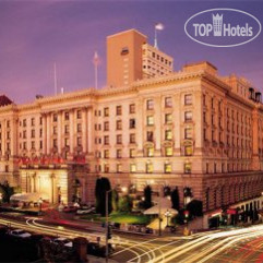 The Fairmont San Francisco Hotel 5*
