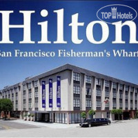 Фото отеля Hilton San Francisco Fisherman's Wharf 3*